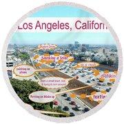 Los Angeles Highway To Heaven Round Beach Towel