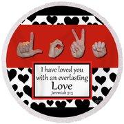 Love - Bw Graphic Round Beach Towel