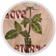 Love Eternal Round Beach Towel