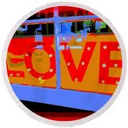 Love  In Lights Round Beach Towel