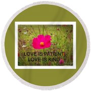 Love Is Patient Round Beach Towel