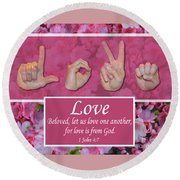 Love One Another Round Beach Towel