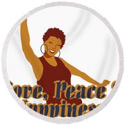 Love Peace And Nappiness Round Beach Towel
