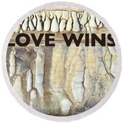 Love Wins Round Beach Towel by Kevyn Bashore