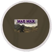 Mad Max Beyond Thunderdome Round Beach Towel