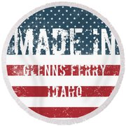 Made In Glenns Ferry, Idaho Round Beach Towel