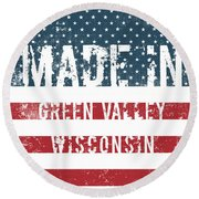 Made In Green Valley, Wisconsin Round Beach Towel