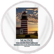 Maine Good Morning West Quoddy Head Lighthouse Round Beach Towel