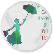 Marry Poppins Quote Round Beach Towel