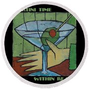 Martini Time - Within Reach Round Beach Towel