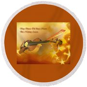 May Music Fill Your Heart Round Beach Towel