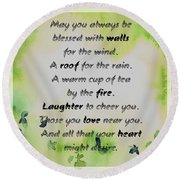 May You Always Be Blessed Round Beach Towel