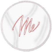 Me Round Beach Towel