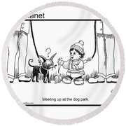Meeting Up In Dog Park Round Beach Towel