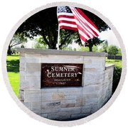 Memorial Day 2017 - Sumner W A Cemetery Round Beach Towel