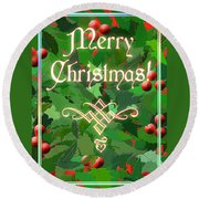 Merry Christmas With Holly Round Beach Towel
