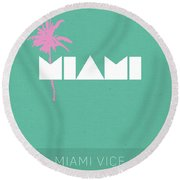 Miami Vice My Favorite Tv Shows Series 018 Round Beach Towel
