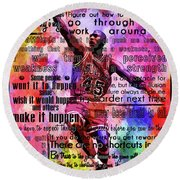 Michael Air Jordan Motivational Inspirational Independent Quotes 3 Round Beach Towel