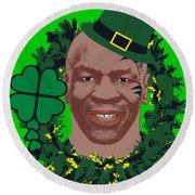 Mike Tyson Funny St. Patrick's Day Design Kith Me I'm Irith Round Beach Towel