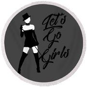 Minimalist Shania Twain Let's Go Girls Round Beach Towel