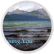 Missing You 1 Round Beach Towel