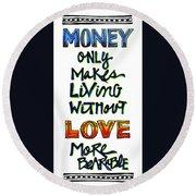 Money Only Round Beach Towel