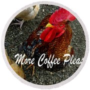 More Coffee Please Round Beach Towel