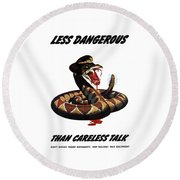 More Dangerous Than A Rattlesnake - Ww2 Round Beach Towel