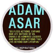Motivational Quotes - Adam Asar Round Beach Towel