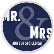 Mr And Mrs And Cat Round Beach Towel