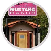 Mustang Ranch Entrance Round Beach Towel