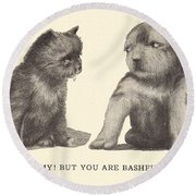 My But You Are Bashful Round Beach Towel