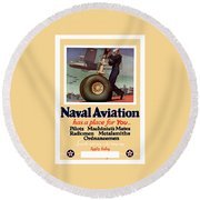 Naval Aviation Has A Place For You Round Beach Towel