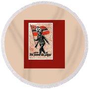 Nazi Propaganda Poster Number 1 Circa 1942 Round Beach Towel