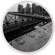 New York City You're Beautiful Brooklyn Bridge Ny Black And White Round Beach Towel
