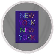 New York No 5  Round Beach Towel