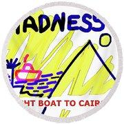 Night Boat To Cairo 1979 Round Beach Towel