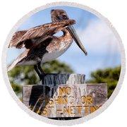 No Fishing Baby Pelican Round Beach Towel