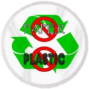 No Paper No Plastic Recycle Round Beach Towel