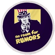 No Room For Rumors - Uncle Sam Round Beach Towel