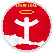 No182 My Monty Python Life Of Brian Minimal Movie Poster Round Beach Towel by Chungkong Art