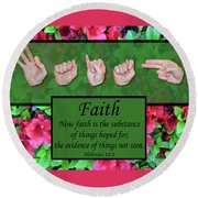 Now Faith Round Beach Towel