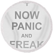 Now Panic 0 Round Beach Towel