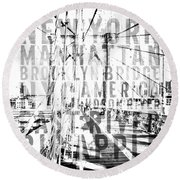 Nyc Brooklyn Bridge Typography No2 Round Beach Towel by Melanie Viola
