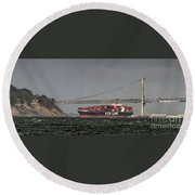 Nyl Line Container Ship By Bay Bridge In San Francisco, California Round Beach Towel