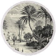 Oasis Of Gafsa  Tunis Round Beach Towel