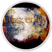 Obscenity Round Beach Towel