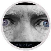 Old Blue Eyes Poster Print Round Beach Towel