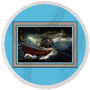 Old Fishing Boat In A Storm L B With Decorative Ornate Printed Frame. Round Beach Towel