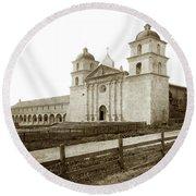Old Mission Santa Barbara, Cal Circa 1895 Round Beach Towel